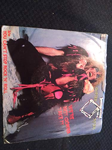 Twisted Sister We're Not Gonna Take It / You Can't Stop Rock N Roll 45 rpm single