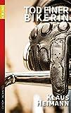 Tod einer Bikerin: Fünftes Buch mit Sigi Siebert (Krimi 61)