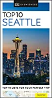DK Eyewitness Top 10 Seattle (Pocket Travel Guide)