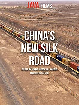 China s New Silk Road