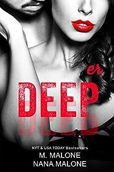 Deeper (The Deep Duet Book 2) by [M. Malone, Nana Malone]