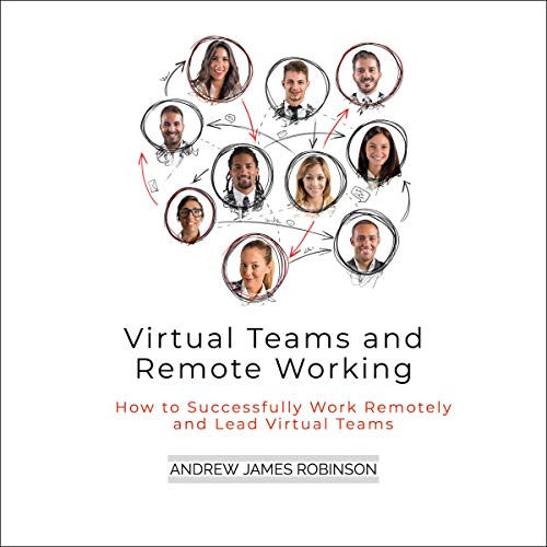 Virtual Teams and Remote Working cover art