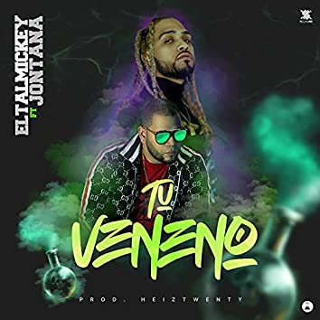 Tu Veneno (feat. Jontana)