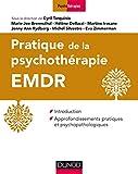 Pratique de l'EMDR - Introduction et approfondissements pratiques et psychopathologiques (Psychothérapies) - Format Kindle - 38,99 €
