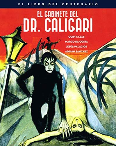 El gabinete del Doctor Caligari. El libro del centenario: 00 (Colección Aniversarios)