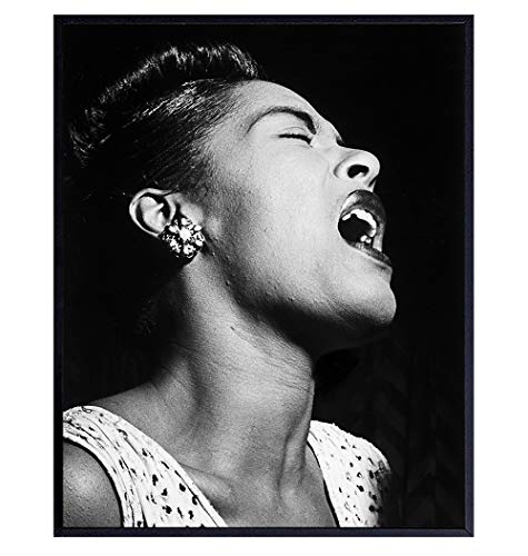 Billie Holiday Poster - Black African American Wall Art Decor - Famous Iconic Vintage Photo - Unique Gift for Singer, Performer, Black History Music Fan - 8x10 Jazz Wall Art for Bedroom, Living Room
