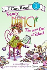 Fancy Nancy: The 100th Day of School (I Can Read Level 1) Kindle Edition