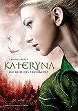 Kateryna: Die Reise des Protektors: Jhanta Chroniken