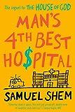 Man's 4th Best Hospital