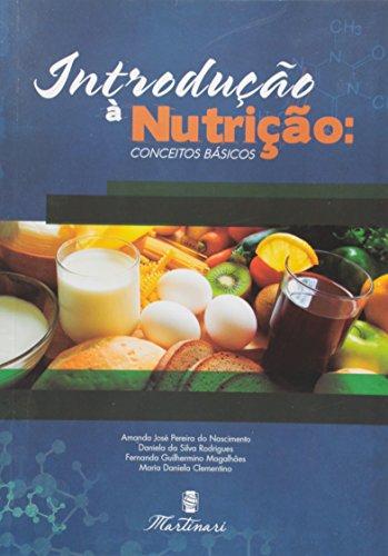 Introdução à Nutrição. Conceitos Básicos
