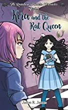 Kira and the Rat Queen: Volume 2 (The Rainbow Princess Chronicles)