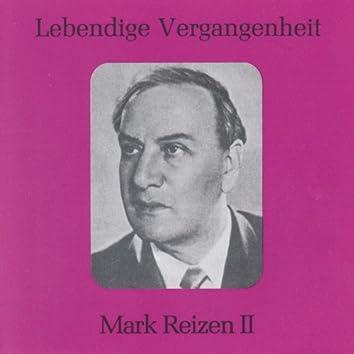 Lebendige Vergangenheit - Mark Reizen (Vol.2)