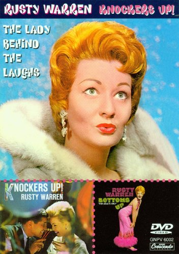 Rusty Warren: Knockers Up! The Lady Behind the Laughs