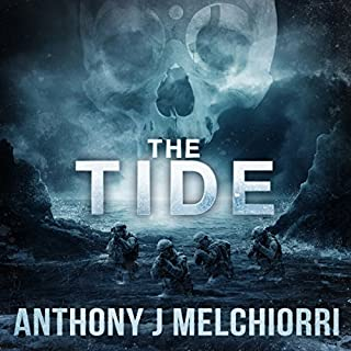 The Tide                   By:                                                                                                                                 Anthony Melchiorri                               Narrated by:                                                                                                                                 Ryan Kennard Burke                      Length: 9 hrs and 28 mins     825 ratings     Overall 4.3