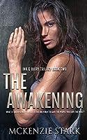 The Awakening (Ink and Ivory Trilogy)