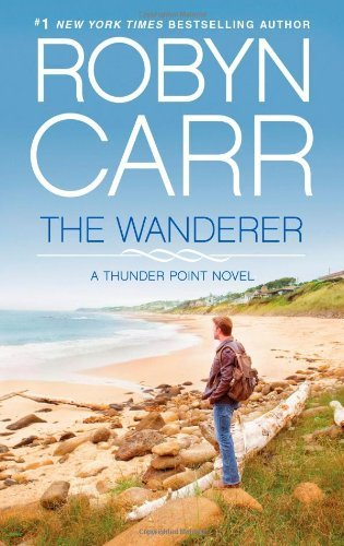 The Wanderer (Thunder Point) by Robyn Carr (2013-03-26)