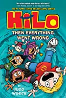 HILO 5: THEN EVERYTHING WENT W