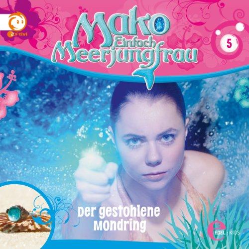 Der gestohlene Mondring (Mako - Einfach Meerjungfrau 5) Titelbild