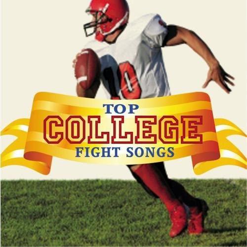 Top College Fight Songs