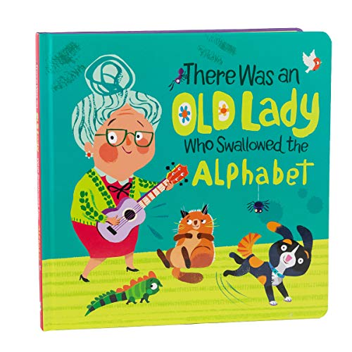 There Was an Old Lady Who Swallowed the Alphabet