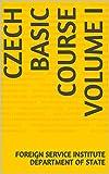 Czech Basic Course Volume I (Language Book 0) (English Edition)