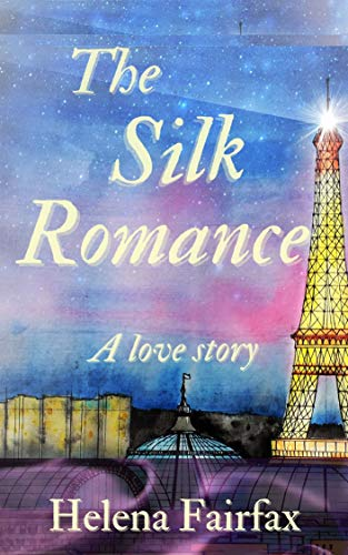 The Silk Romance: A heartwarming love story set in France