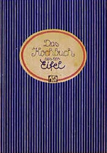 Das Kochbuch aus der Eifel