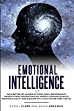 Emotional Intelligence 2.0: Why It Can Matter More Than IQ For A Better Life, Success In Relationships And At Work: Improve Your Empathy, Emotional ... (Emotional Intelligence Mastery)