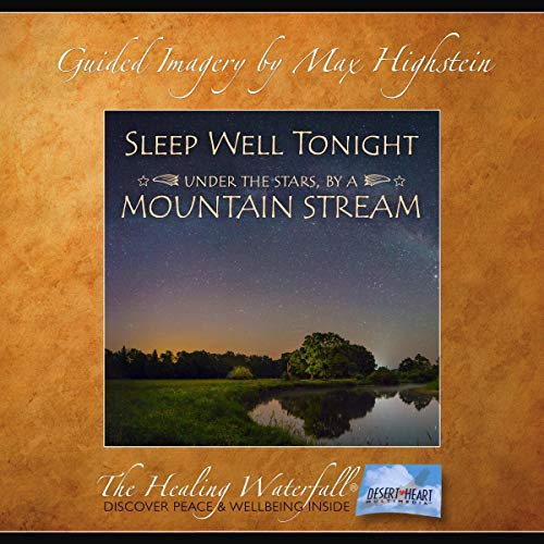Sleep Well Tonight: Under the Stars by a Mountain Stream audiobook cover art