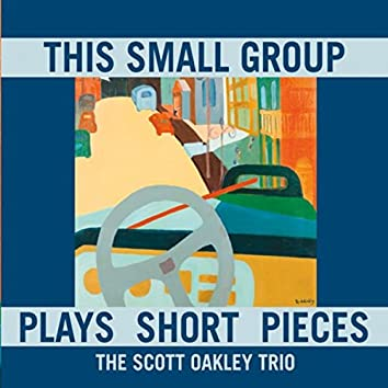This Small Group Plays Short Pieces