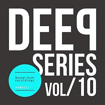 Deep Series - Vol.10