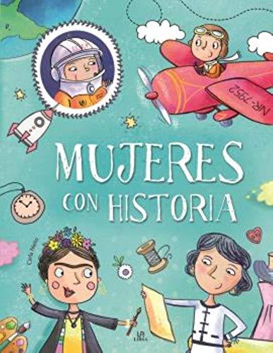 Mujeres con historia: 1 (Personajes Extraordinarios)