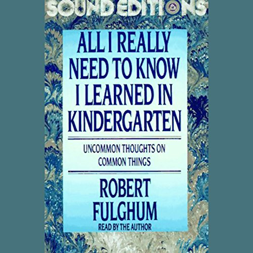 All I Really Need to Know I Learned in Kindergarten cover art