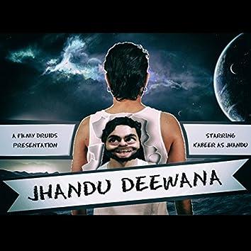 Jhandu Deewana | Filmy Druids | Ep 1 (Vines Collection)