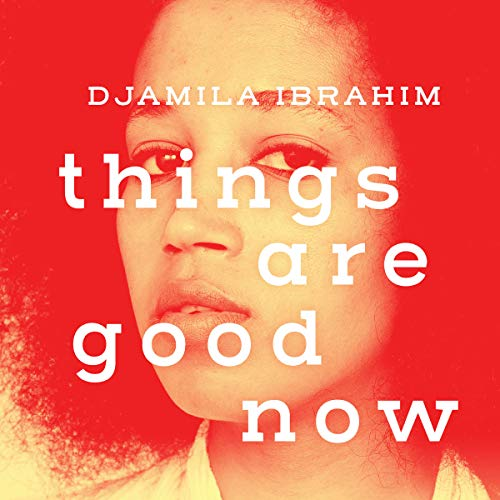 Things Are Good Now                   Auteur(s):                                                                                                                                 Djamila Ibrahim                               Narrateur(s):                                                                                                                                 Meghan Swaby                      Durée: 7 h et 6 min     1 évaluation     Au global 4,0