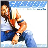 Lucky Day by Shaggy (2002-08-02)