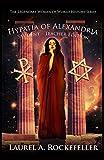 Hypatia of Alexandria: Student - Teacher Edition (Legendary Women of World History Textbooks)