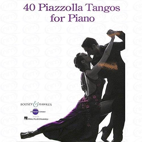 40 Tangos - arrangiert für Klavier [Noten/Sheetmusic] Komponist : PIAZZOLLA ASTOR
