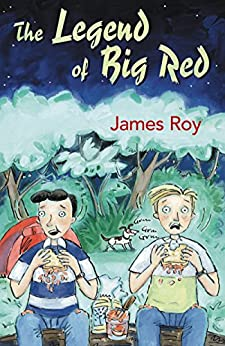 The Legend of Big Red by [James Roy]