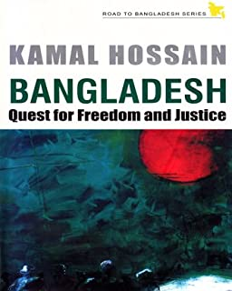 bangladesh: quest for freedom and justice