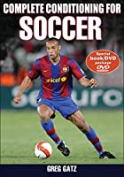 Complete Conditioning for Soccer (Complete Conditioning for Sports Series)