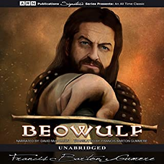Beowulf                   Written by:                                                                                                                                 Francis Barton Gummere - translator                               Narrated by:                                                                                                                                 David McCallion                      Length: 2 hrs and 41 mins     Not rated yet     Overall 0.0