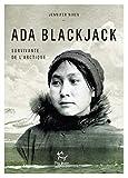 Ada Blackjack, survivante de l'Arctique