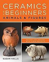 Ceramics for Beginners: Animals & Figures