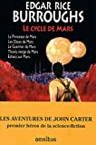 Le cycle de Mars - John Carter Tome 1
