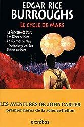Le cycle de Mars - John Carter Tome 1 d'Edgar Rice BURROUGHS