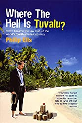 Books Set Around The World: Tuvalu - Where The Hell Is Tuvalu? by Philip Ells. For more books that inspire travel visit www.taleway.com. reading challenge 2021, world reading challenge, world books, books around the world, travel inspiration, world travel, novels set around the world, world novels, books and travel, travel reads, travel books, reading list, books to read, books set in different countries, reading challenge ideas