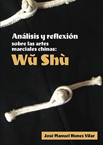 Análisis y reflexión sobre Las Artes marciales chinas: Wu