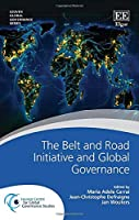 The Belt and Road Initiative and Global Governance (Leuven Global Governance)
