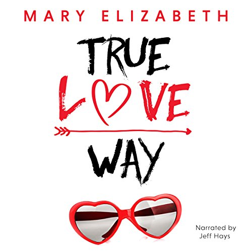 True Love Way audiobook cover art